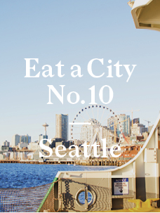 Eat a City: Seattle