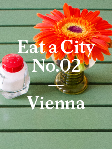 Eat a City: Vienna