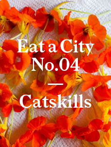 Eat a City: Catskills, New York