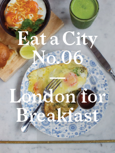 Eat a City:  London's English Breakfast