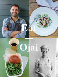 Eat a City: Ojai, California