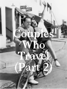 Advice for Couples who Travel (Part 2)